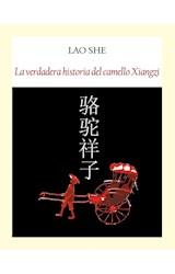 Papel LA VERDADERA HISTORIA DEL CAMELLO XIANGZI