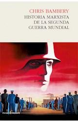 Papel HISTORIA MARXISTA DE LA SEGUNDA GUERRA MUNDIAL