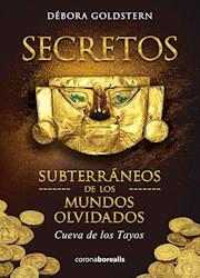 Libro Secretos Subterraneos De Los Mundos Olvidados