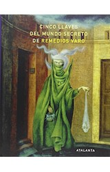 Papel CINCO LLAVES DEL MUNDO SECRETO DE REMEDIOS VARO
