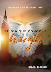 Libro El Dia Que Conoci  A Hugh Grant