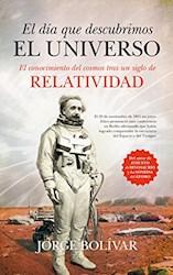 Libro El Dia Que Descubrimos El Universo