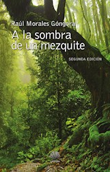 Libro A La Sombra De Un Mezquite