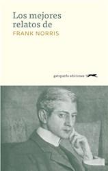 Papel Los Mejores Relatos De Frank Norris