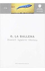 Papel O, LA BALLENA