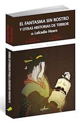 Libro El Fantasma Sin Rostro Y Otras Historias De Terror