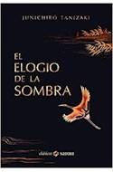Papel ELOGIO DE LA SOMBRA (COLECCION SATORI CLASICOS) (CARTONE)