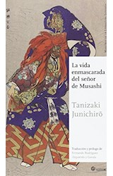Papel LA VIDA ENMASCARADA DEL SEÑOR DE MUSASHI