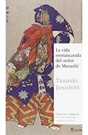 Papel VIDA ENMASCARADA DEL SEÑOR DE MUSASHI (COLECCION MAESTROS DE LA LITERATURA JAPONESA 24)