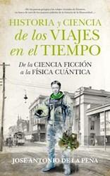 Libro Historia Y Ciencia De Los Viajes En El Tiempo