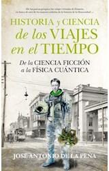 Papel HISTORIA Y CIENCIA DE LOS VIAJES EN EL TIEMPO