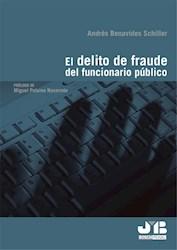 Libro El Delito De Fraude Del Funcionario Publico