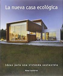 Libro La Nueva Casa Ecologica