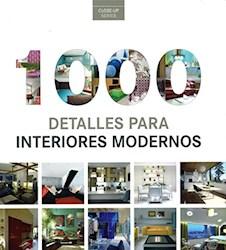 Libro 1000 Detalles Para Interiores Modernos
