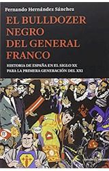 Papel EL BULLDOZER NEGRO DEL GENERAL FRANCO