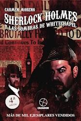 Libro Sherlock Holmes Y Las Sombras De Whitechapel