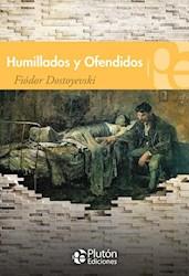 Libro Humillados Y Ofendidos