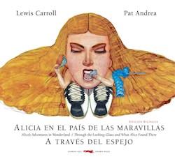 Libro Alicia En El Pais De Las Maravillas  A Traves Del Espejo