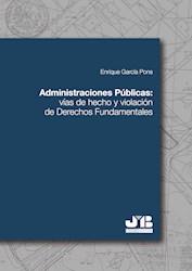 Libro Administraciones Publicas: Vias De Hecho Y Viola