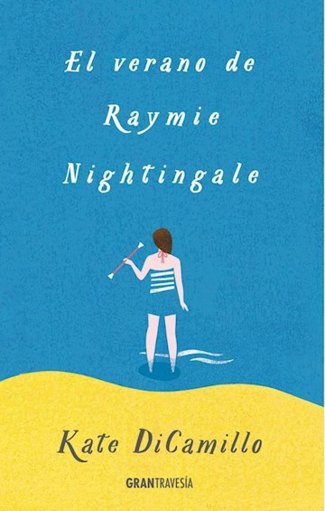 Papel El Verano De Raymie Nightingale