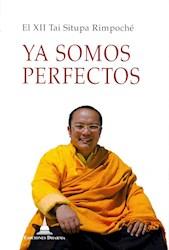 Libro Ya Somos Perfectos