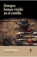Papel SIEMPRE HEMOS VIVIDO EN EL CASTILLO