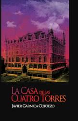 Libro La Casa De Las Cuatro Torres