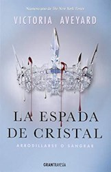 Libro La Espada De Cristal  ( Libro 2 De La Saga Reina Roja )
