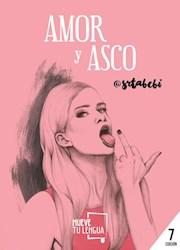 Libro Amor Y Asco