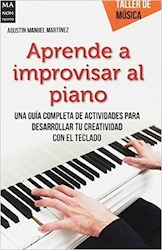 Libro Aprende A Improvisar Al Piano .Taller De Musica