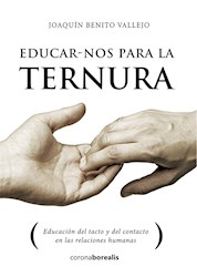 Libro Educarnos Para La Ternura