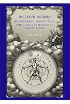 Papel Macrocosmos, Microcosmos Y Medicina: Los Mundos De Robert Fludd