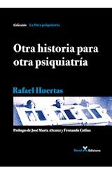 Papel OTRA HISTORIA PARA OTRA PSIQUIATRIA