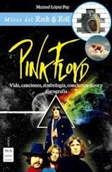 Libro Pink Floyd . Mitos Del Rock & Roll