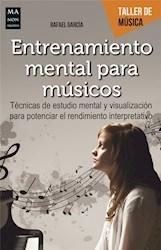Libro Entrenamiento Mental Para Musicos