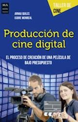 Libro Produccion De Cine Digital (Taller De Cine)