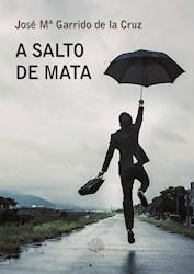Libro A Salto De Mata