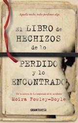 Papel Libro De Hechizos De Lo Perido Y Lo Encontrado, El