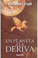 Papel UN PLANETA A LA DERIVA (EL QUINTETO DEL TIEMPO 3) (CARTONE)