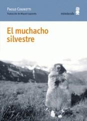 Papel EL MUCHACHO SILVESTRE
