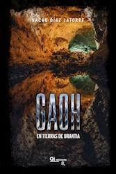 Libro Gaoh. En Tierras De Urantia