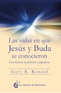 Papel VIDAS EN QUE JESUS Y BUDA SE CONOCIERON UNA HISTORIA DE PODEROSOS COMPAÑEROS