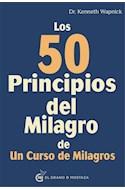 Papel 50 PRINCIPIOS DEL MILAGRO DE UN CURSO DE MILAGROS (RUSTICA)