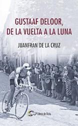 Libro Gustaaf Deloor, De La Vuelta A La Luna