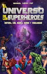Libro El Universo De Los Superheroes