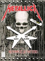 Libro Metallica Nothing Else Matters (Comics Para Adultos)