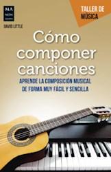 Libro Como Componer Canciones