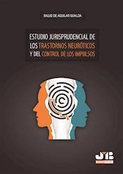 Libro Estudio Jurisprudencial De Los Trastornos Neuroti