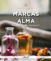 Libro Marcas Con Alma / Eleva Tu Marca Con Branding Emoc