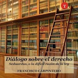 Libro Dialogo Sobre El Derecho. Seduardus, O La Difici